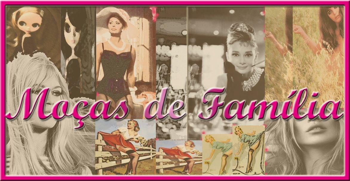 Moças de Família