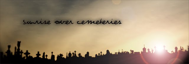 sunrise over cemeteries