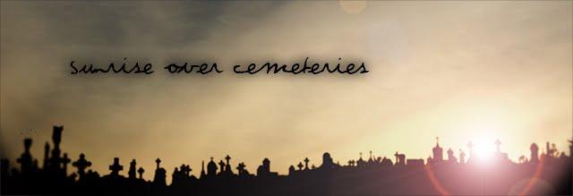 sunrise over cemeteries