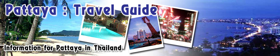 Pattaya : Travel Guide