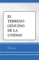 El terreno genuino de la unidad