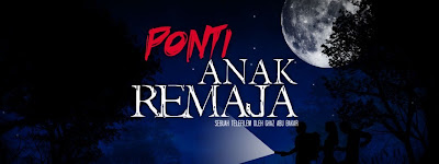 Ponti Anak Remaja (Astro Ria)