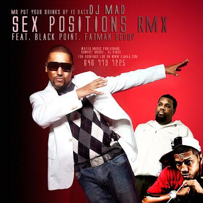 DJ+MAD+F+FATMAN+SCOOP+%26+BLACK+POINT+SEX+POSITIONS+%28REMIX%29+%28PRODUCED+BY+DJ+MAD%29-EKEK.jpg