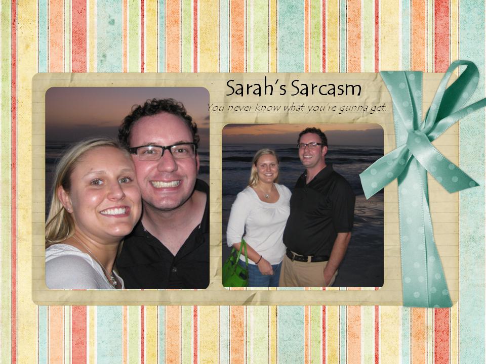 Sarah's Sarcasm