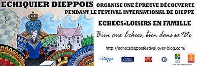 Echecs & Tournoi : Le 6ème Festival de Dieppe
