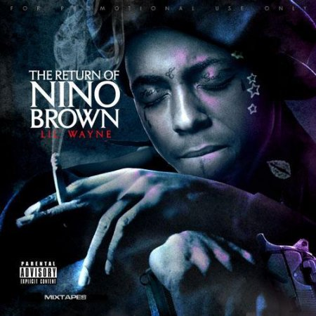 Lil Wayne – The Return Of Nino Brown