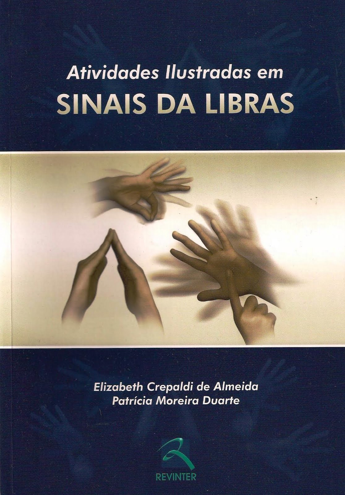 Livro: Atividades Ilustradas em SINAIS DA LIBRAS #956A36 1115 1600