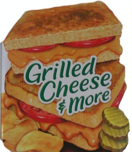 Secrets of Mom: Book Review: Grilled Cheese & More