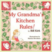 """My Grandma's Kitchen Rules!"""