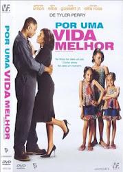 Baixar Filme Por Uma Vida Melhor [2007] (Dublado)