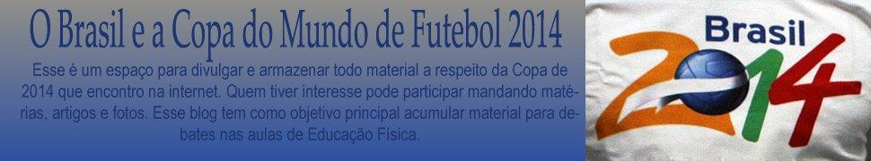 O Brasil e a Copa de 2014