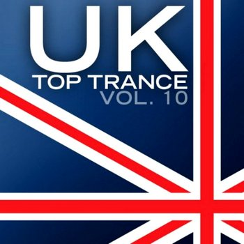 UK Top Trance Vol 10 - MusicLovers