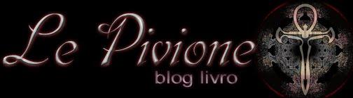 Le Pivione - O blog livro