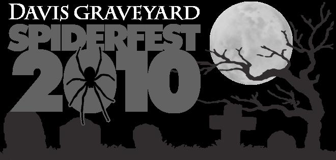 Davis Graveyard SpiderFEST 2010