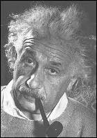 "EINSTEIN says: ""Anyone who has never made a mistake has never tried anything new"""