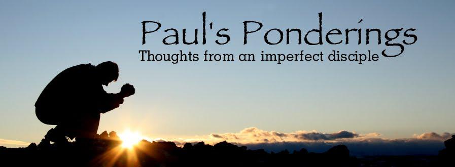 Paul's Ponderings