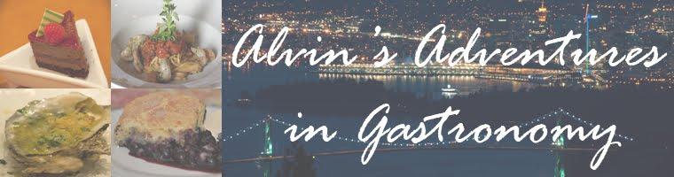 Alvin's Adventures in Gastronomy