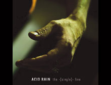 "ACID RAIN ""The [Single] Line"" EP (2009)"