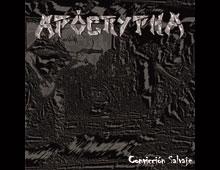 """APÓCRYPHA """"Convicción Salvaje"""" (2008)"""