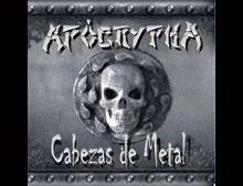 """APÓCRYPHA """"Cabezas de Metal"""" (2002)"""