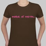 Buy a Made of Metal shirt!