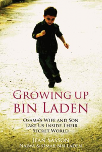 Growing Up Bin Laden: Osama's Wife and Son Take Us Inside Their