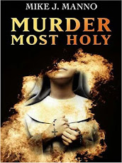 Want a copy of Mike's first book, Murder Most Holy?