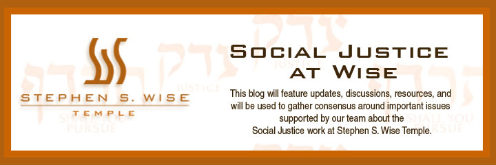 Social Justice at Stephen S. Wise Temple
