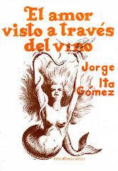 """""""El amor visto a través del vino"""""""