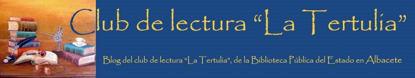 """Club de lectura """"La Tertulia"""""""