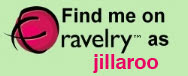 Find my on ravelry as jillaroo