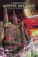 Agenti del caos. Tre racconti di Lovecraft fra innovazione e tradizione, Dagon Press 2010