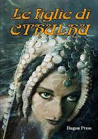 Le figlie di Cthulhu Dagon Press copertina