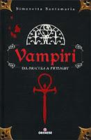 Vampiri Da Dracula a Twilight Santamaria Gremese copertina
