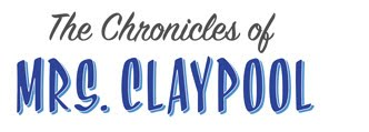 The Chronicles of Mrs. Claypool
