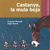 """El meu conte """"Castanya, la mula boja"""": 2a edició!"""