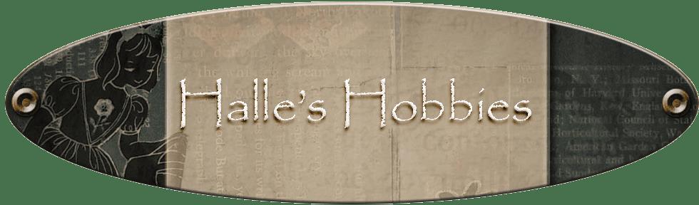 Halle's Hobbies