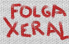 FOLGA XERAL, contra o saqueo e por a dignidade