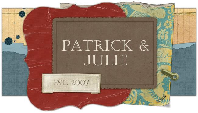 Patrick & Julie
