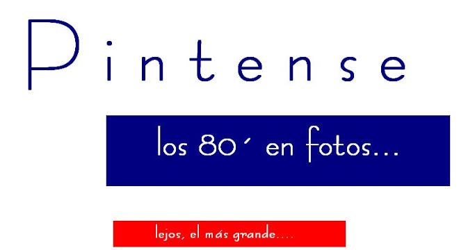 PINTENSE y LOS 80'