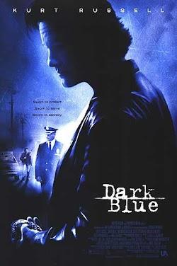 Sắc Phục Xanh Đen - Dark Blue (2002) Poster