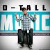 D. Tall ft Louisiana Cash - Fly 4 No Reason