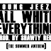 Young Jeezy - All White Everything x Bonus