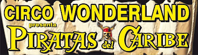 gran circo wonderland.circo navidades 2010 en Valencia.Piratas del Caribe