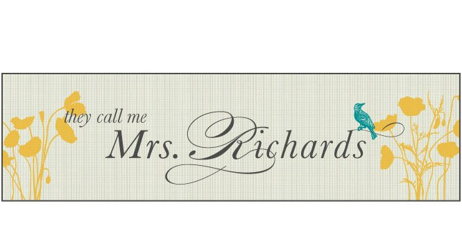 they call me mrs. richards