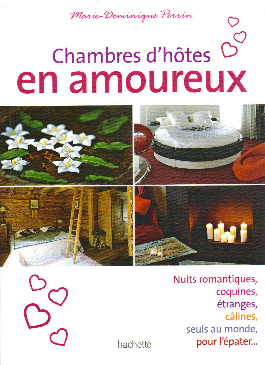 Un coeur tres nature presse chambres d 39 h tes en amoureux - Marie dominique perrin chambres d hotes ...