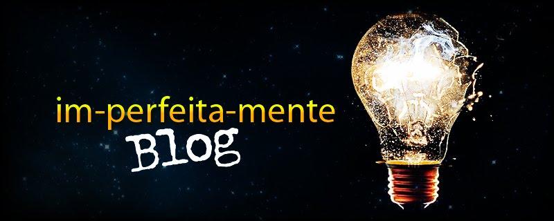 http://im-perfeita-mente.blogspot.com/
