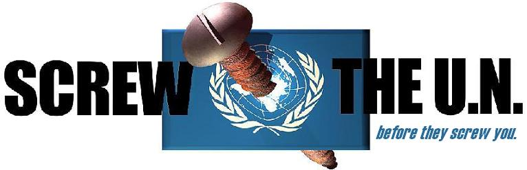 screw the un