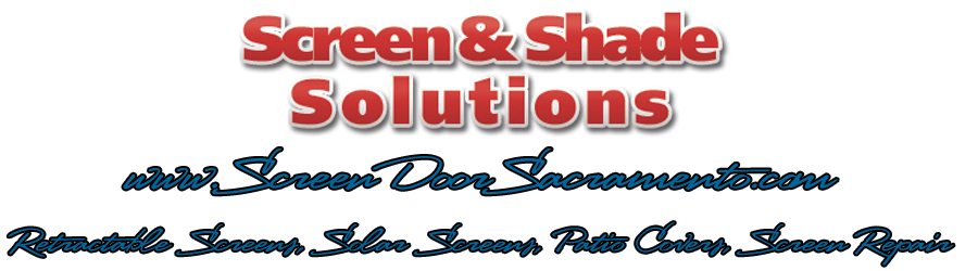 Screen Doors Folsom, Solar Screens, Retractable Screens