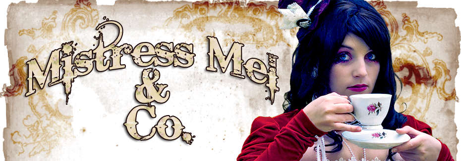 Mistress Mel &amp; Co.